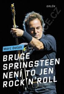 Marc Dolan: Není to jen rock'n'roll